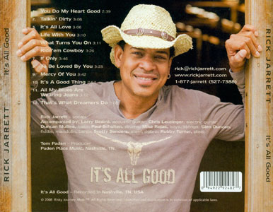 It's All Good by Rick Jarrett